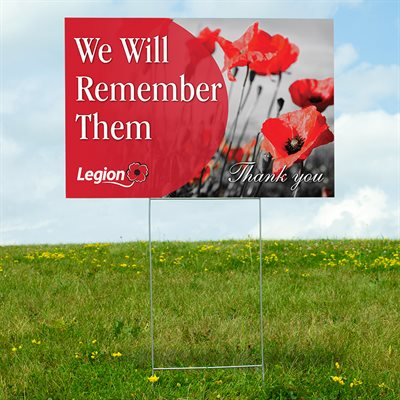 LAWN SIGN WE WILL REMEMBER THEM